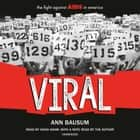 VIRAL: The Fight Against AIDS in America audiobook by Ann Bausum