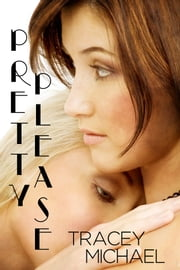 Pretty Please ebook by Tracey Michael