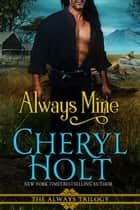 Always Mine eBook by Cheryl Holt