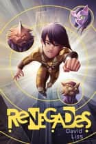 Renegades ebook by David Liss