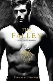 The Fallen 2 - Aerie and Reckoning ebook by Thomas E. Sniegoski