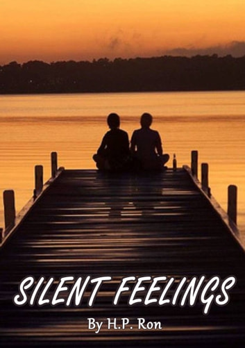 Silent Feelings ebook by H.P. Ron