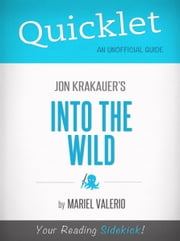 Quicklet on Into the Wild by Jon Krakauer ebook by Mariel Valerio
