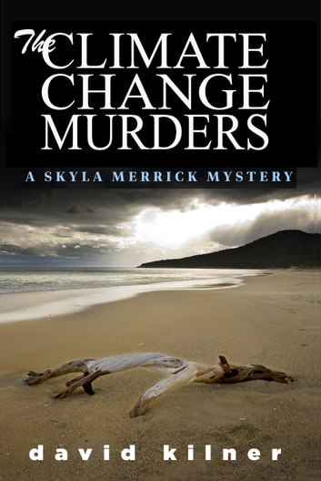 The Climate Change Murders ebook by David Kilner