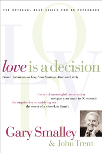 Love Is A Decision ebook by Gary Smalley