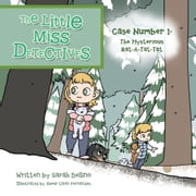 The Little Miss Detectives - Case Number 1: The Mysterious Rat a Tat Tat ebook by Sarah Bellino