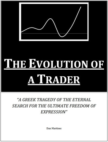 The Evolution of a Trader ebook by Daniel Martines