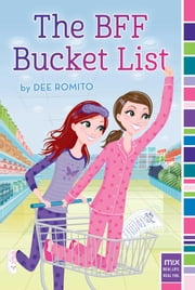 The BFF Bucket List ebook by Dee Romito