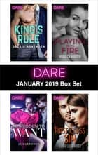 Harlequin Dare January 2019 Box Set - King's Rule\Forbidden to Want\Playing with Fire\First Class Sin 電子書 by Jackie Ashenden, JC Harroway, Rebecca Hunter,...