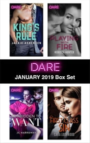 Harlequin Dare January 2019 Box Set - King's Rule\Forbidden to Want\Playing with Fire\First Class Sin ebook by Jackie Ashenden, JC Harroway, Rebecca Hunter,...