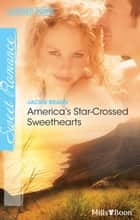 America's Star-Crossed Sweethearts ebook by