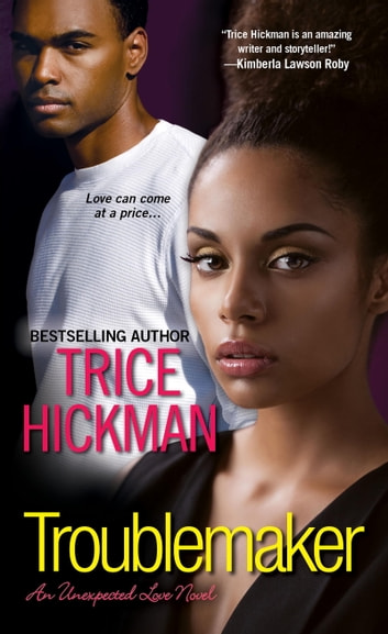 Troublemaker ebook by Trice Hickman