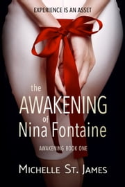 The Awakening of Nina Fontaine ebook by Michelle St. James