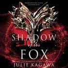 Shadow of the Fox audiobook by Julie Kagawa
