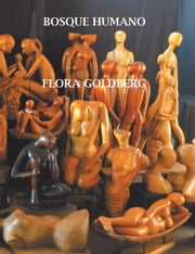 BOSQUE HUMANO ebook by Flora Goldberg