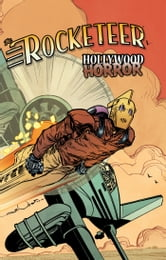 The Rocketeer: Hollywood Horror ebook by Langridge, Roger; Bone, J.; Simonson, Walter