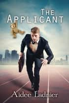 The Applicant ebook by Aidee Ladnier