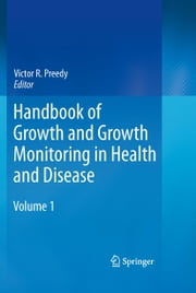Handbook of Growth and Growth Monitoring in Health and Disease ebook by