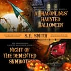 A Dragonlings' Haunted Halloween and Night of the Demented Symbiots - Two Dragonlings of Valdier Novellas audiobook by