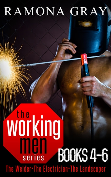 Working Men Series Books Four to Six ebook by Ramona Gray