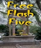 Free Flash Five ebook by Thom Mahoney