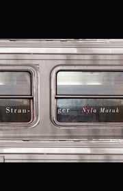 Stranger ebook by Nyla Matuk