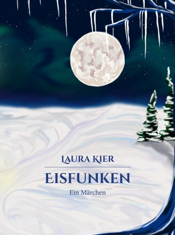 Eisfunken ebook by Laura Kier