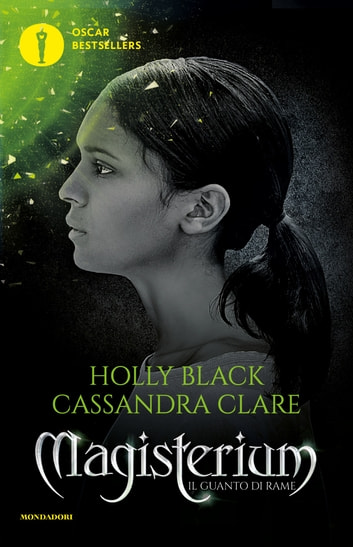 Magisterium - 2. Il guanto di rame eBook by Cassandra Clare,Holly Black
