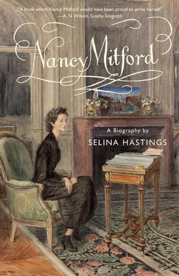 Nancy Mitford ebook by Selina Hastings
