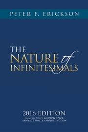 THE NATURE of INFINITESIMALS ebook by Peter F. Erickson