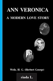 Ann Veronica, a modern love story ebook by Wells H. G. (Herbert George)