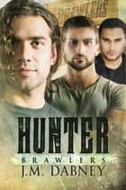 Hunter ebook by J.M. Dabney
