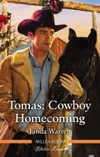 Tomas - Cowboy Homecoming ebook by Linda Warren