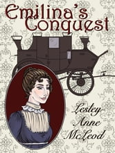 Emilina's Conquest ebook by McLeod,Lesley-Anne