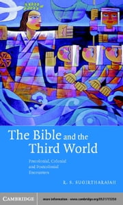 The Bible and the Third World ebook by Sugirtharajah, R. S.