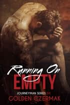 Running on Empty ebook by Golden Czermak
