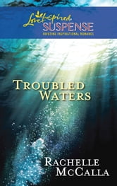 Troubled Waters ebook by Rachelle McCalla