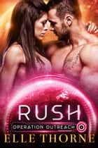 Rush ebook by Elle Thorne