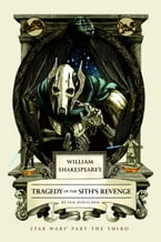 William Shakespeare's Tragedy of the Sith's Revenge, Star Wars Part the Third