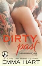 Dirty Past ebook by Emma Hart