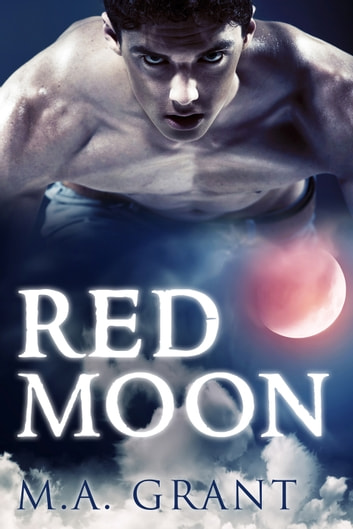 Red Moon ebook by M.a. Grant