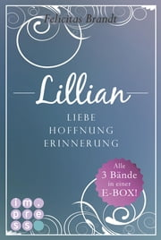 Lillian: Band 1-3 ebook by Felicitas Brandt