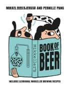 Mikkeller - Includes 25 Original Mikkeller Brewing Recipes ebook by Mikkel Borg Bjergsø, Pernille Pang