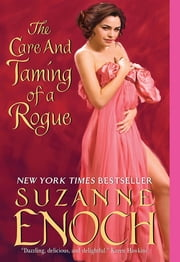 The Care and Taming of a Rogue ebook by Suzanne Enoch