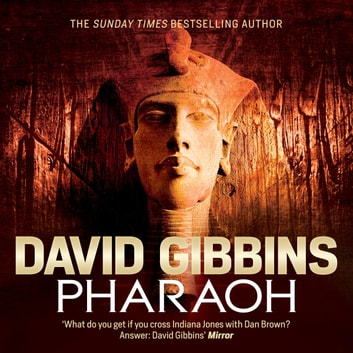 Pharaoh audiobook by David Gibbins