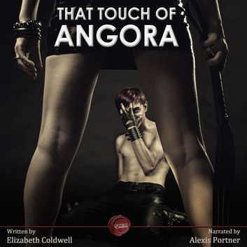 That Touch of Angora audiobook by Elizabeth Coldwell
