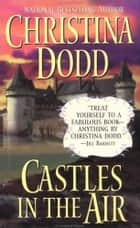 Castles in the Air ebook by Christina Dodd