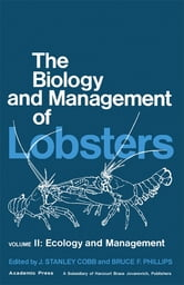 The Biology and Management of Lobsters - Ecology and Management ebook by