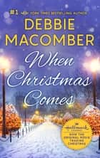 When Christmas Comes ebook by