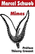 Mimes eBook by Marcel Schwob, Thierry Crouzet